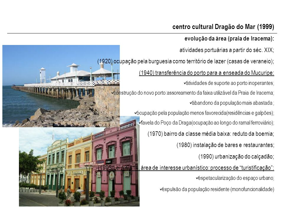 centro cultural Dragão do Mar (1999)