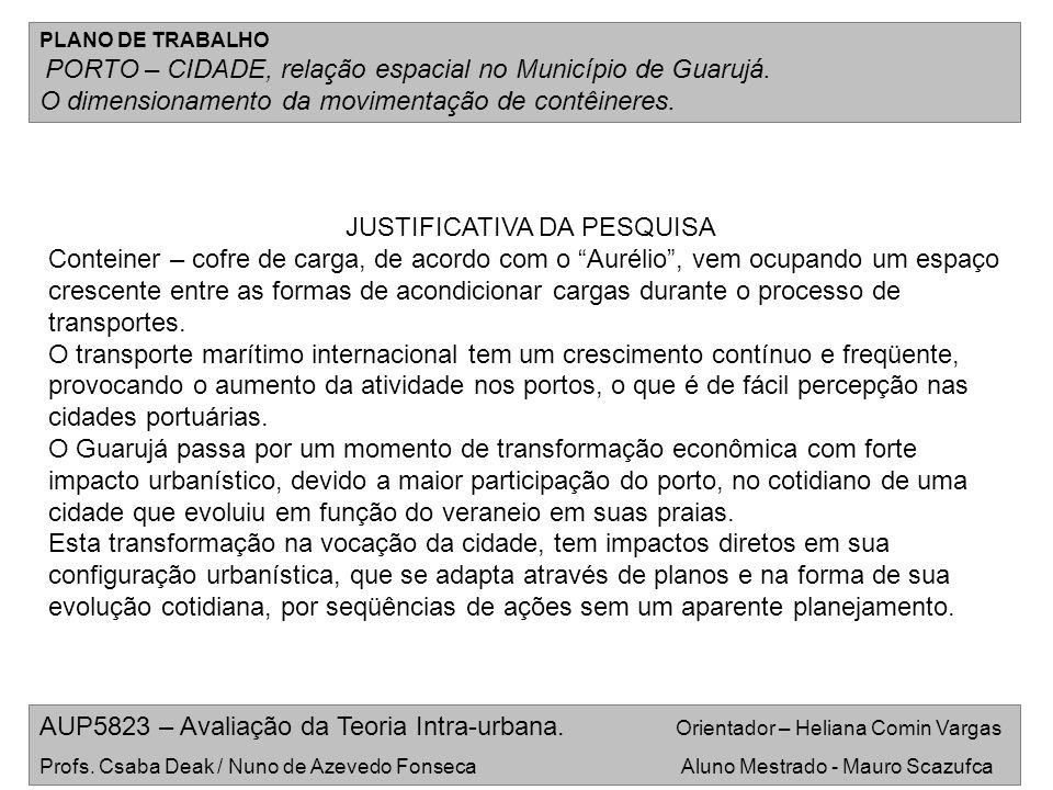 JUSTIFICATIVA DA PESQUISA