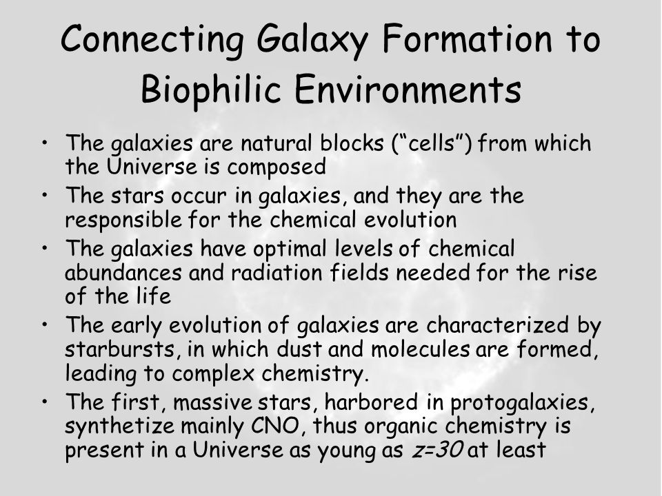 Connecting Galaxy Formation to Biophilic Environments