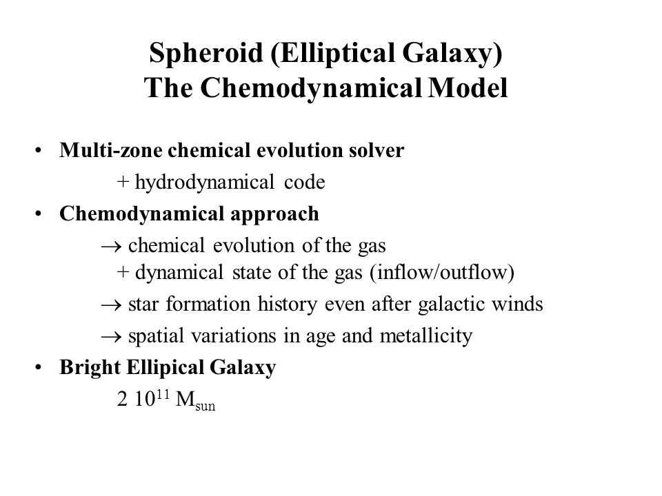 Spheroid (Elliptical Galaxy) The Chemodynamical Model
