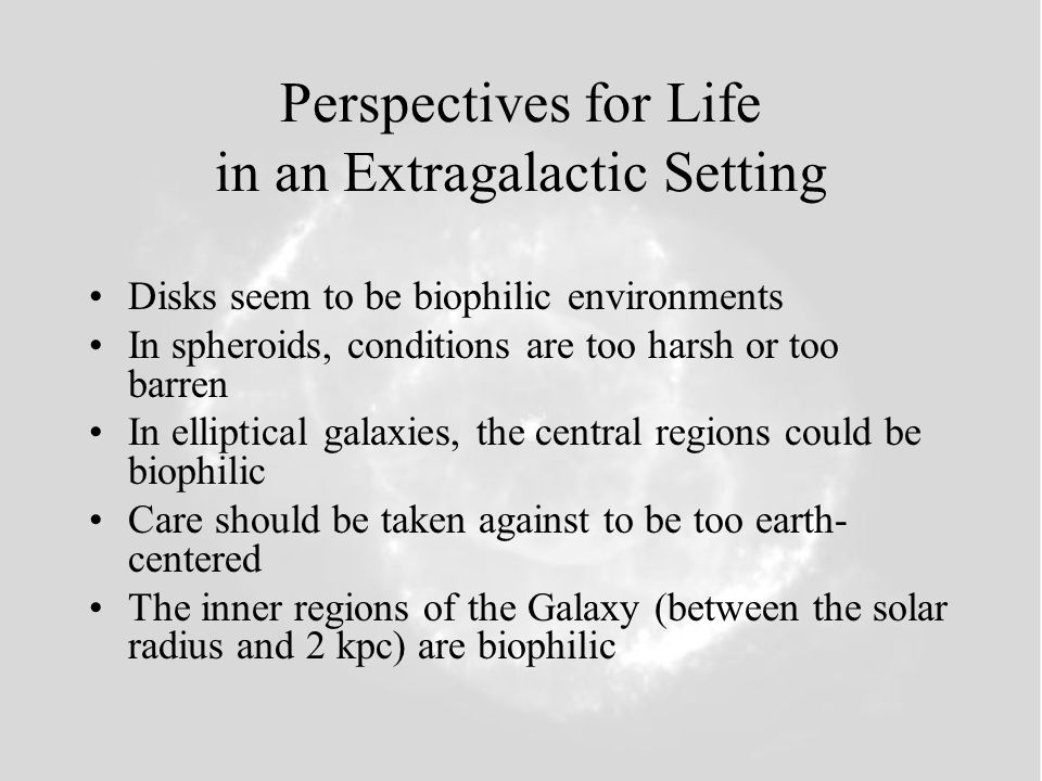 Perspectives for Life in an Extragalactic Setting