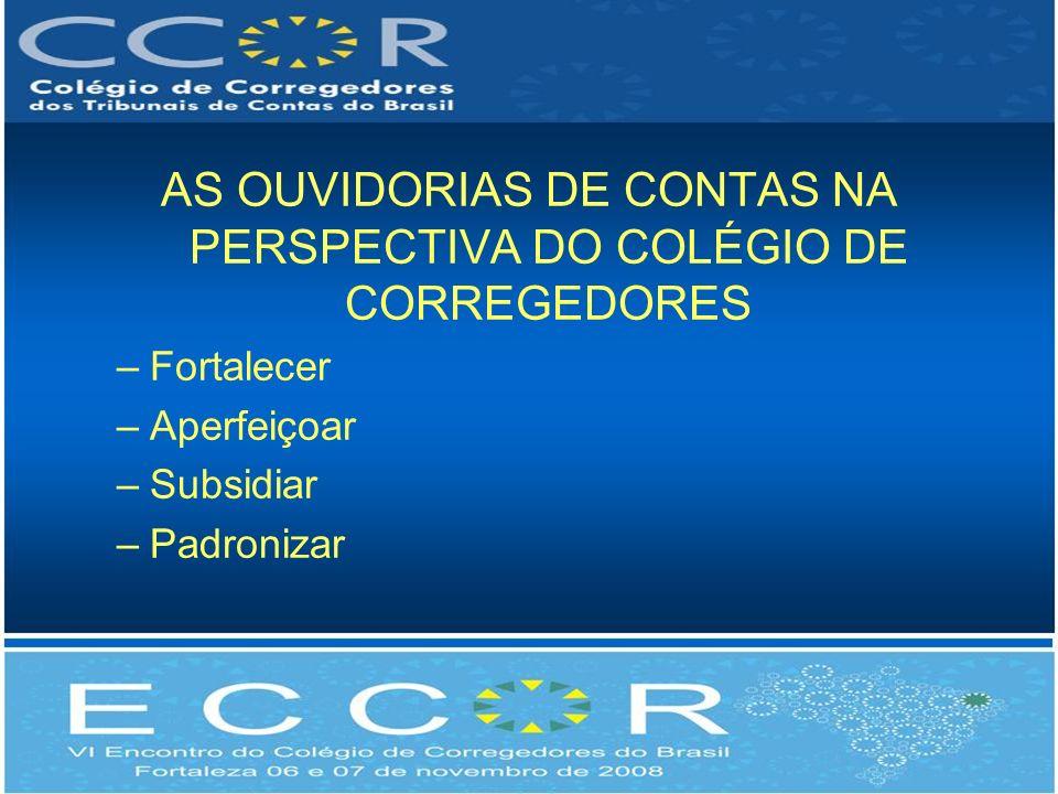 AS OUVIDORIAS DE CONTAS NA PERSPECTIVA DO COLÉGIO DE CORREGEDORES