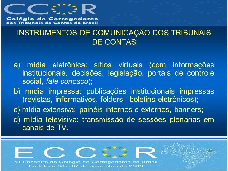 INSTRUMENTOS DE COMUNICAÇÃO DOS TRIBUNAIS DE CONTAS