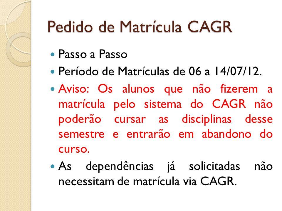 Pedido de Matrícula CAGR