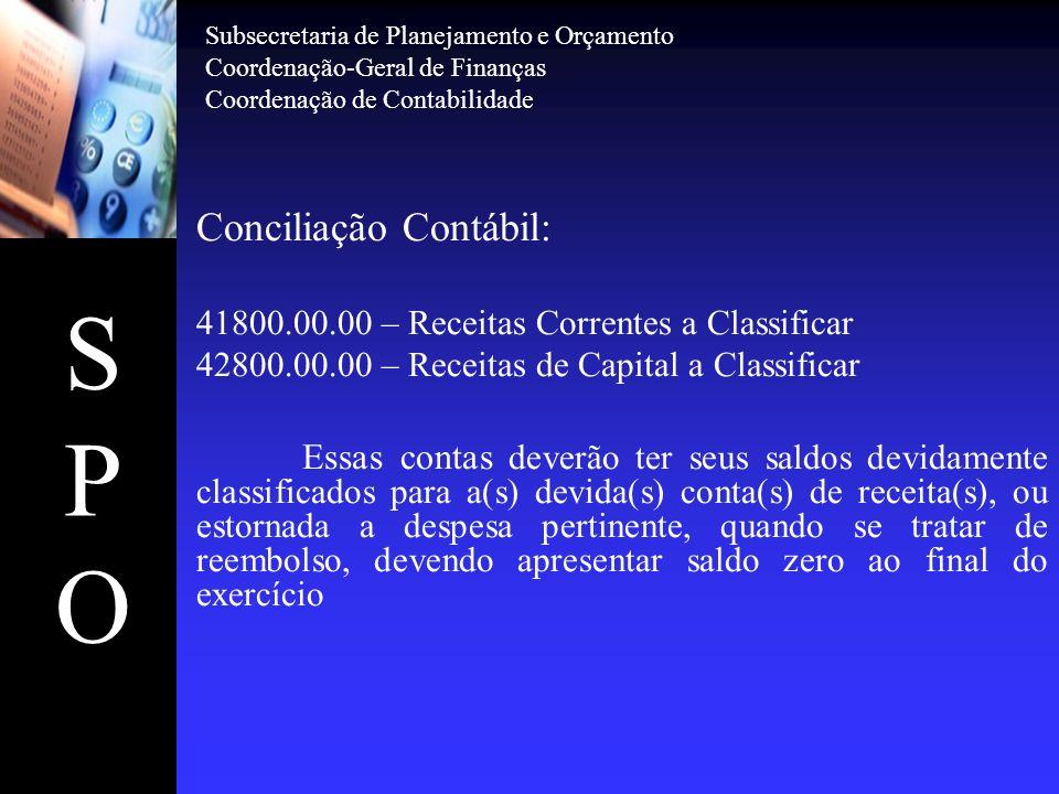 S P O Conciliação Contábil: