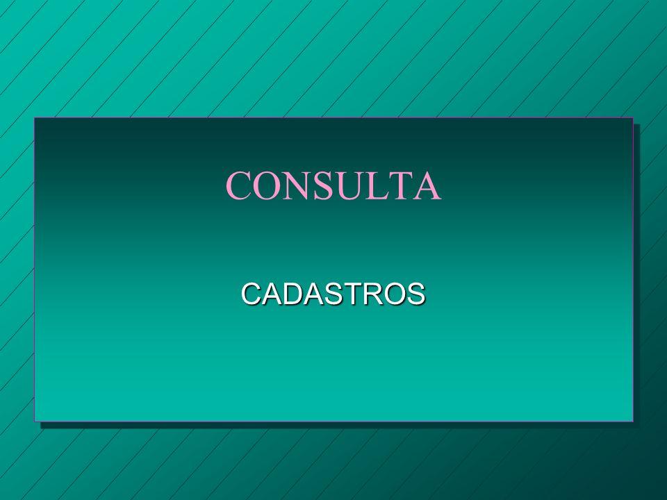 CONSULTA CADASTROS