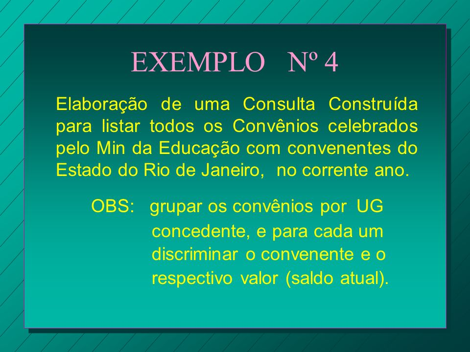 EXEMPLO Nº 4