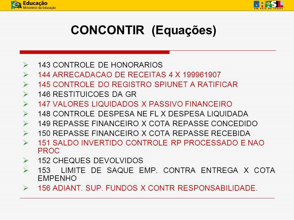 CONCONTIR (Equações) 143 CONTROLE DE HONORARIOS