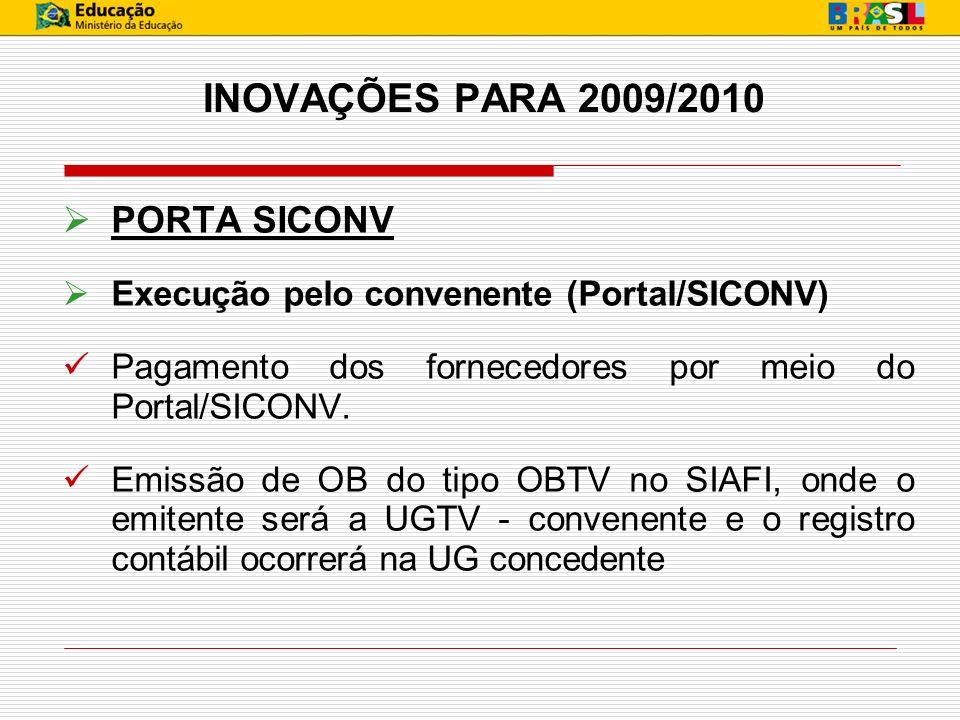 INOVAÇÕES PARA 2009/2010 PORTA SICONV
