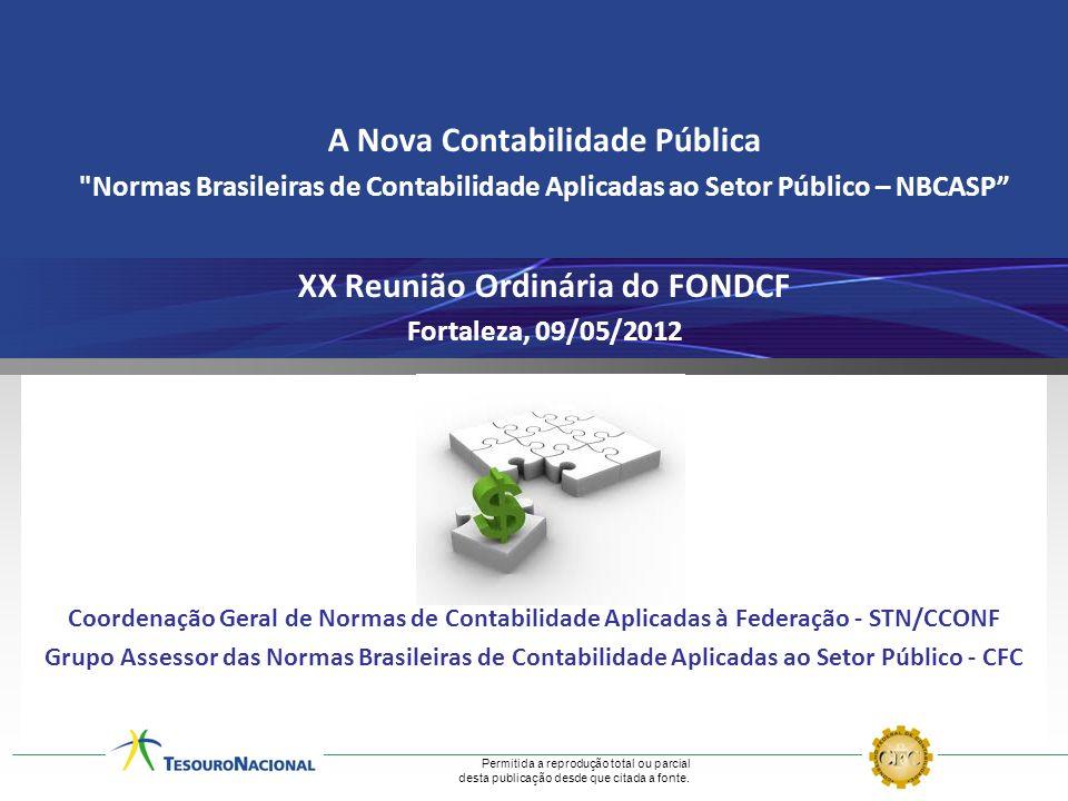 A Nova Contabilidade Pública XX Reunião Ordinária do FONDCF