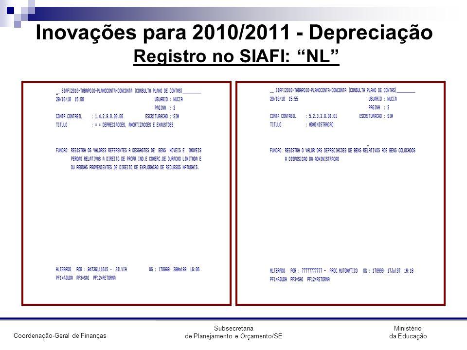 Inovações para 2010/2011 - Depreciação Registro no SIAFI: NL