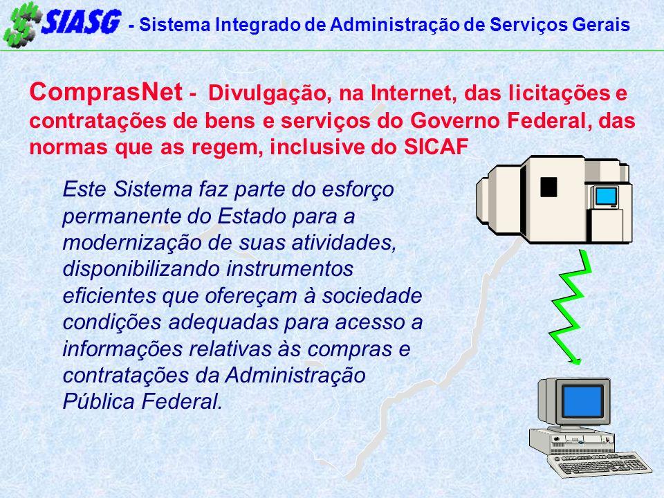 ComprasNet - Divulgação, na Internet, das licitações e