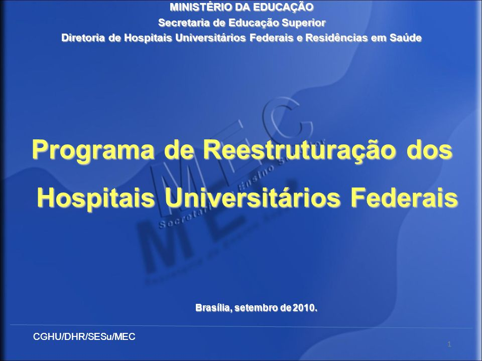 Programa de Reestruturação dos Hospitais Universitários Federais
