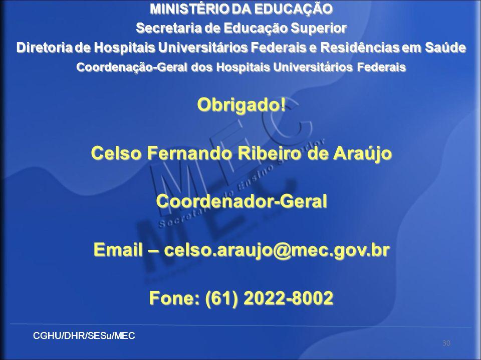 Celso Fernando Ribeiro de Araújo Coordenador-Geral