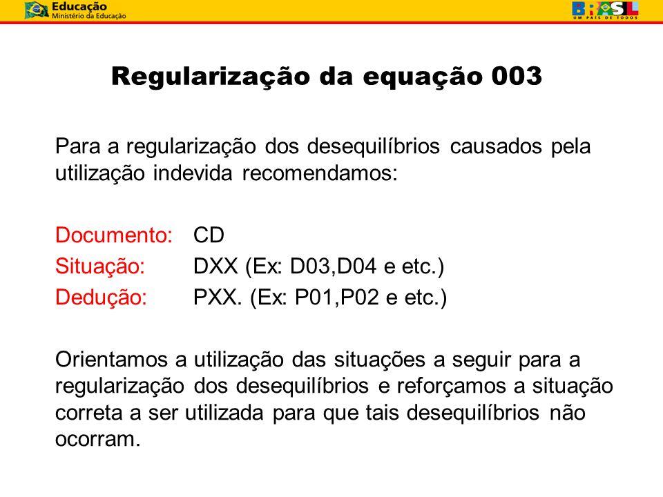 Regularização da equação 003