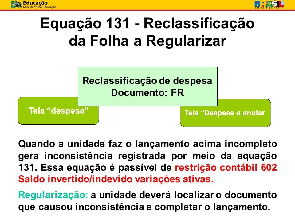 Equação 131 - Reclassificação da Folha a Regularizar