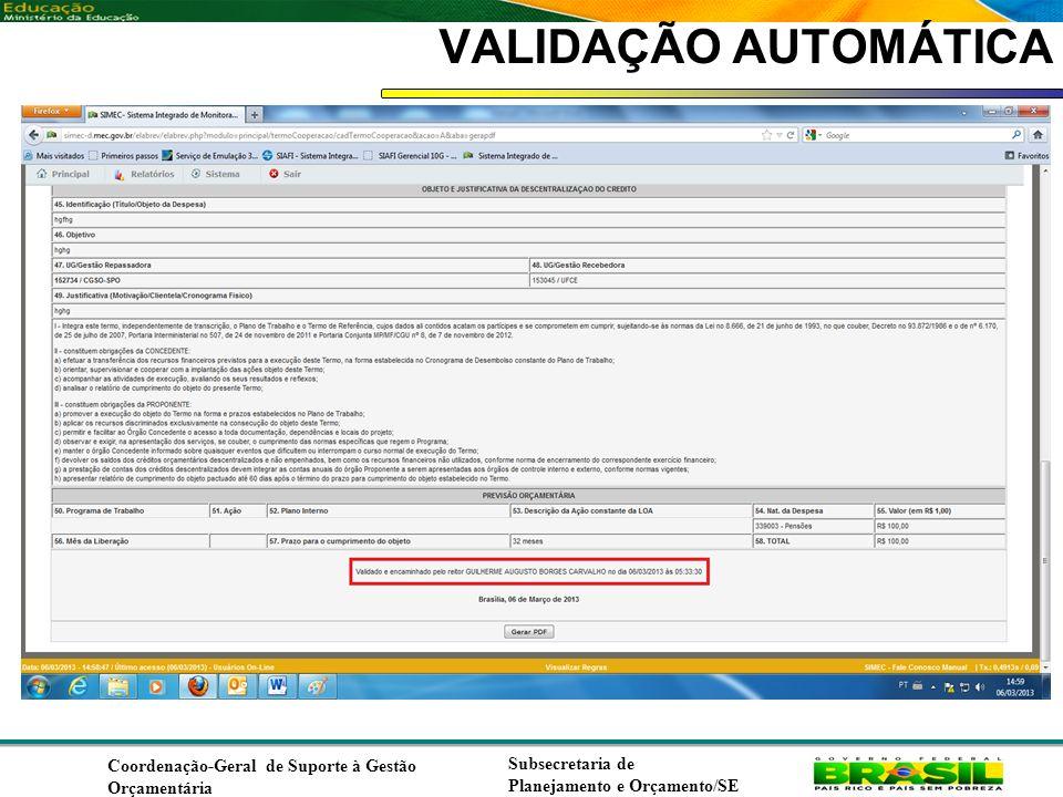 VALIDAÇÃO AUTOMÁTICA Coordenação-Geral de Suporte à Gestão Orçamentária.