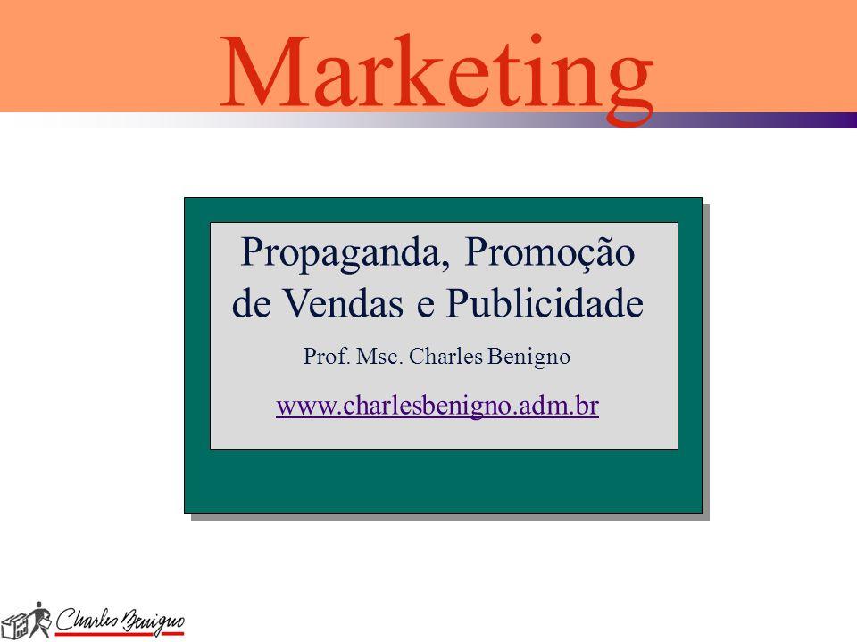 Marketing Propaganda, Promoção de Vendas e Publicidade