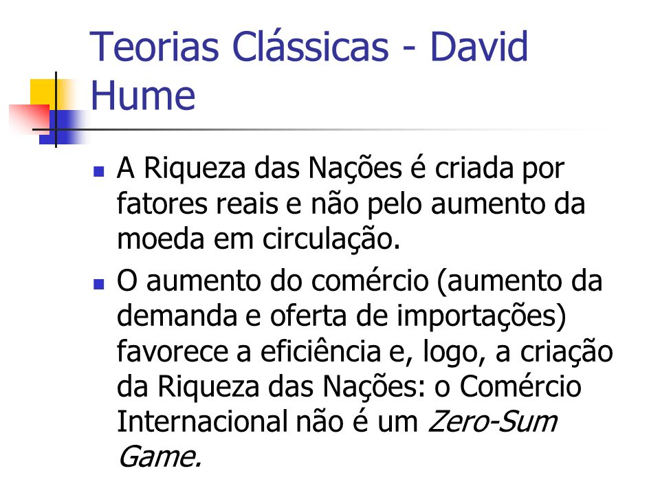 Teorias Clássicas - David Hume