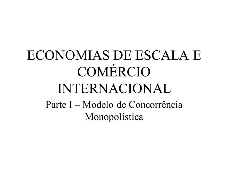 ECONOMIAS DE ESCALA E COMÉRCIO INTERNACIONAL