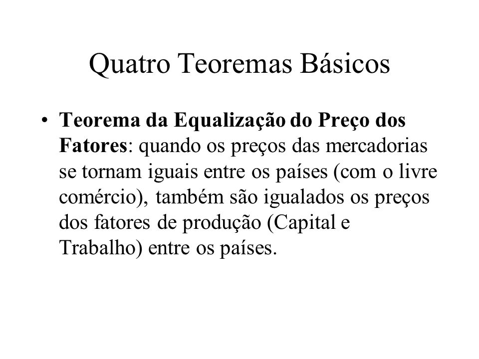 Quatro Teoremas Básicos