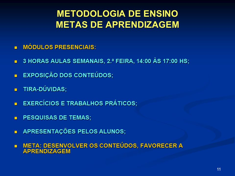 METODOLOGIA DE ENSINO METAS DE APRENDIZAGEM