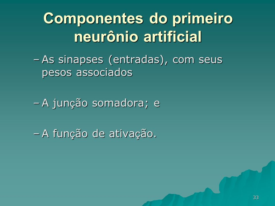 Componentes do primeiro neurônio artificial