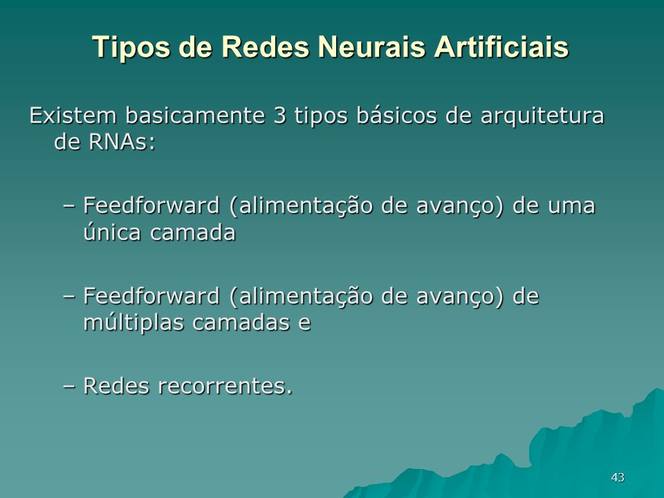 Tipos de Redes Neurais Artificiais