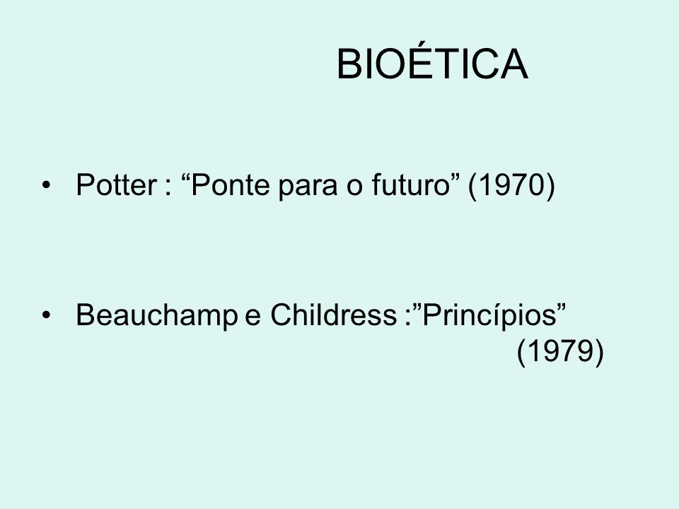 BIOÉTICA Potter : Ponte para o futuro (1970)