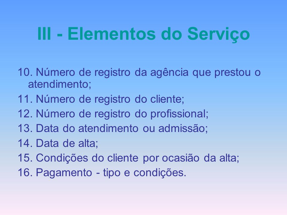 III - Elementos do Serviço