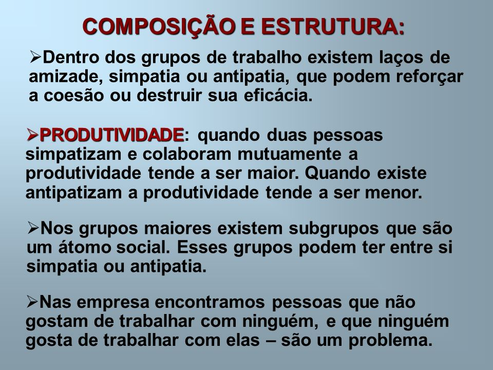 COMPOSIÇÃO E ESTRUTURA: