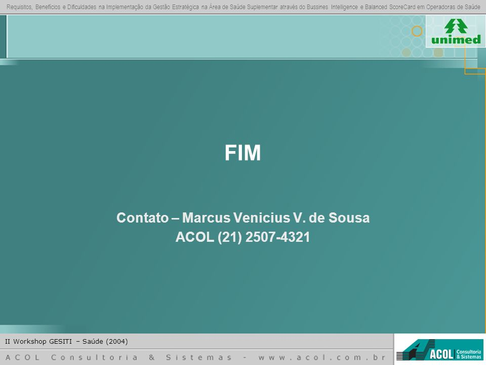 Contato – Marcus Venicius V. de Sousa ACOL (21) 2507-4321
