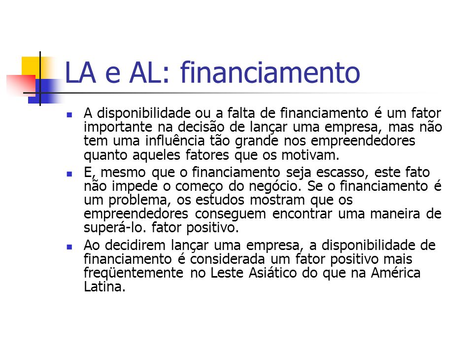 LA e AL: financiamento