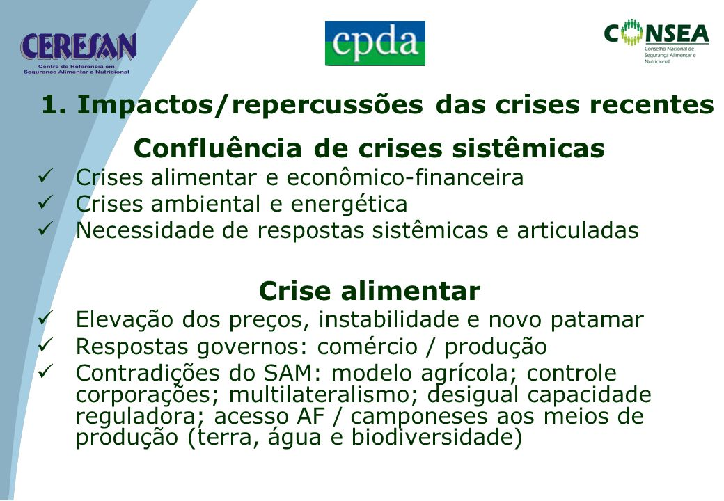 1. Impactos/repercussões das crises recentes