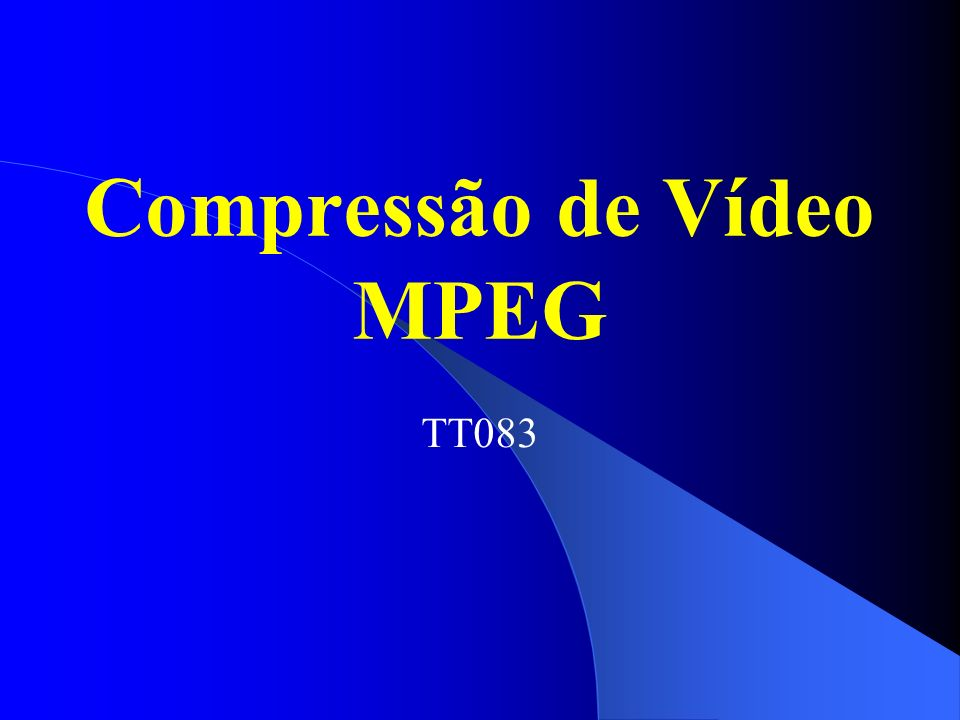Compressão de Vídeo MPEG