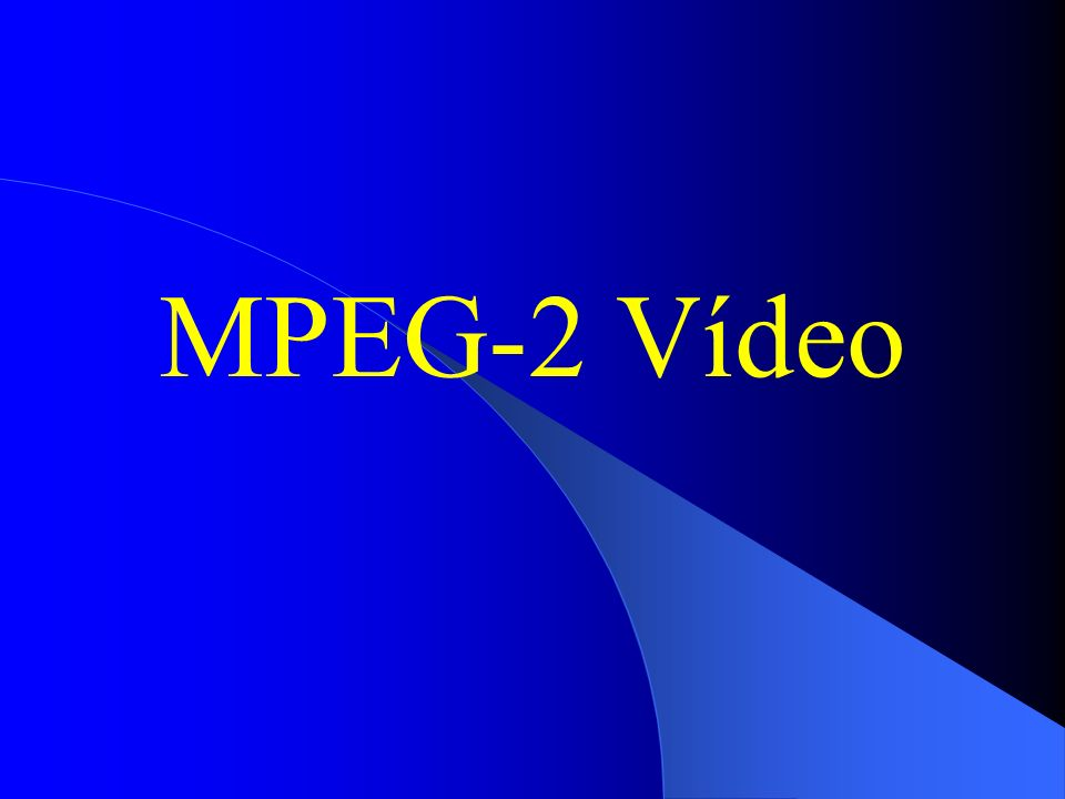 MPEG-2 Vídeo