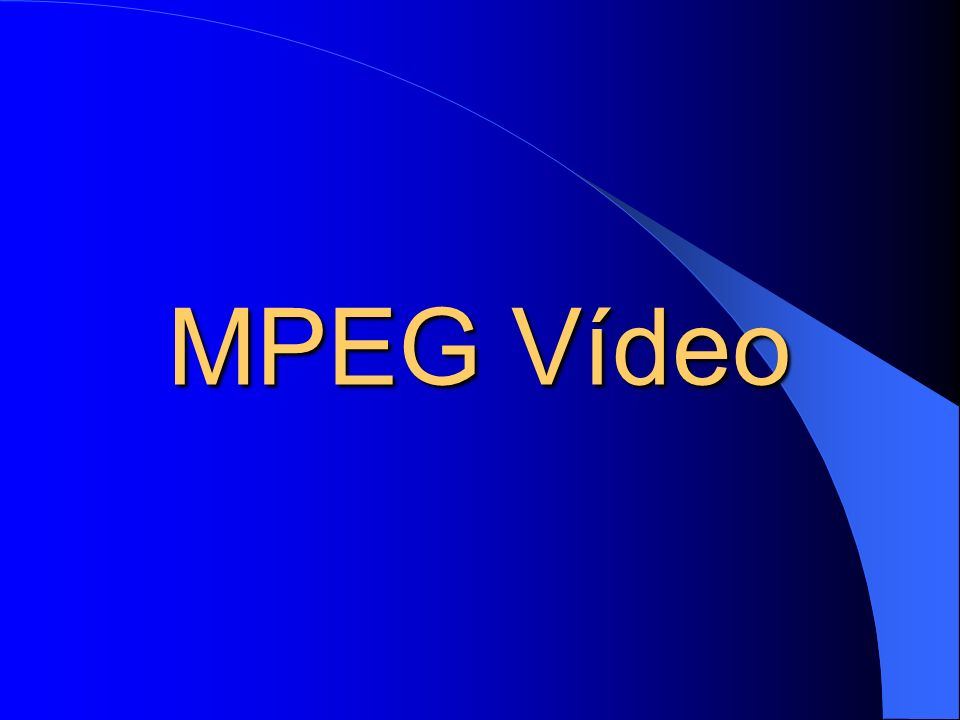 MPEG Vídeo
