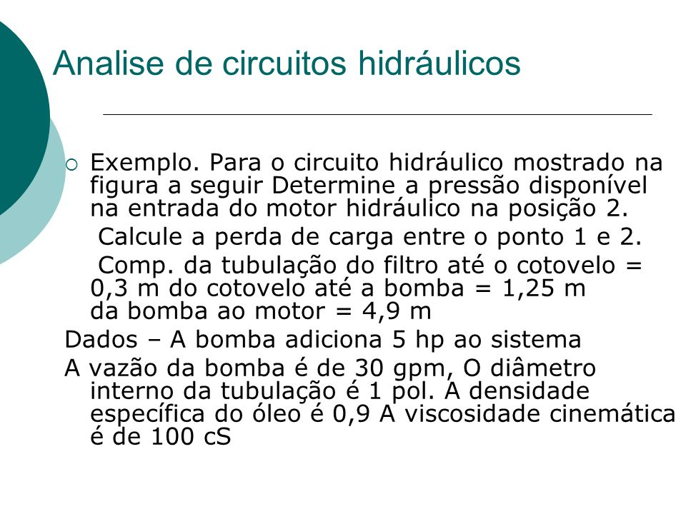 Analise de circuitos hidráulicos