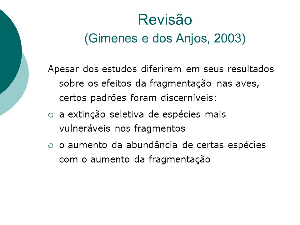 Revisão (Gimenes e dos Anjos, 2003)