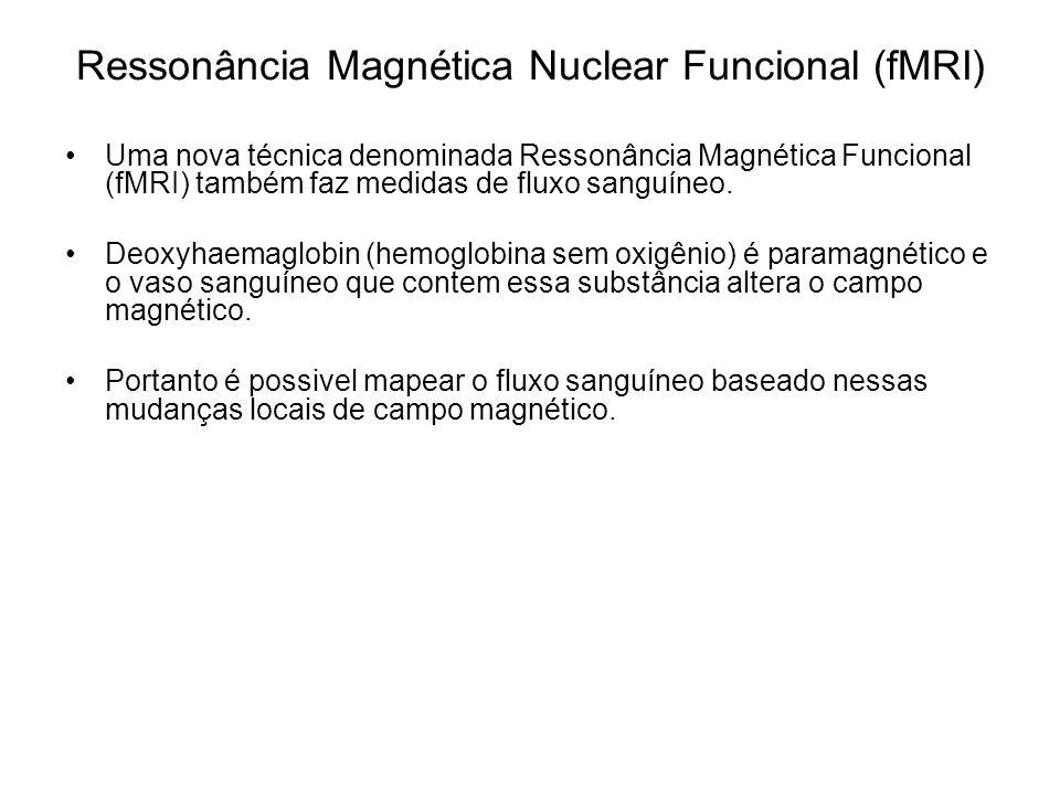 Ressonância Magnética Nuclear Funcional (fMRI)