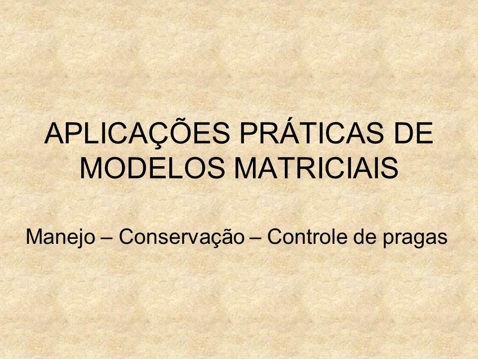 APLICAÇÕES PRÁTICAS DE MODELOS MATRICIAIS