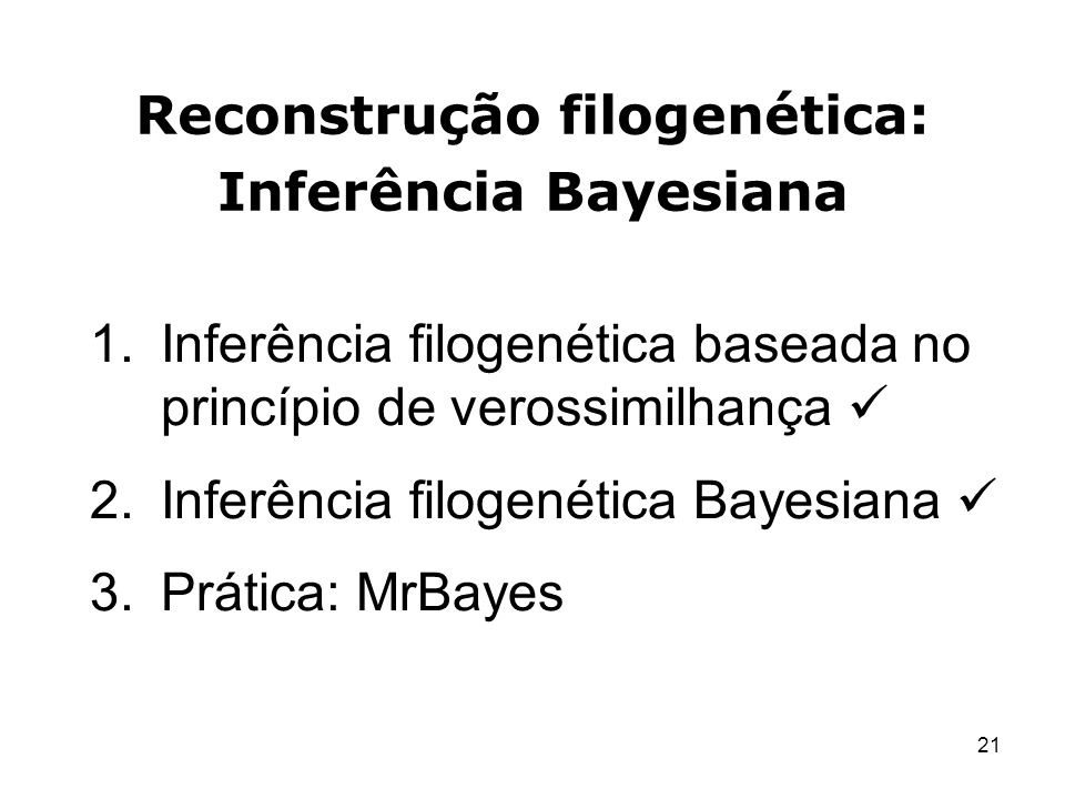 Reconstrução filogenética: Inferência Bayesiana