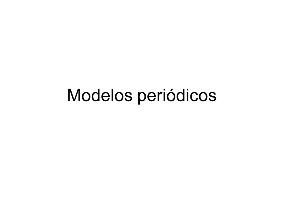 Modelos periódicos