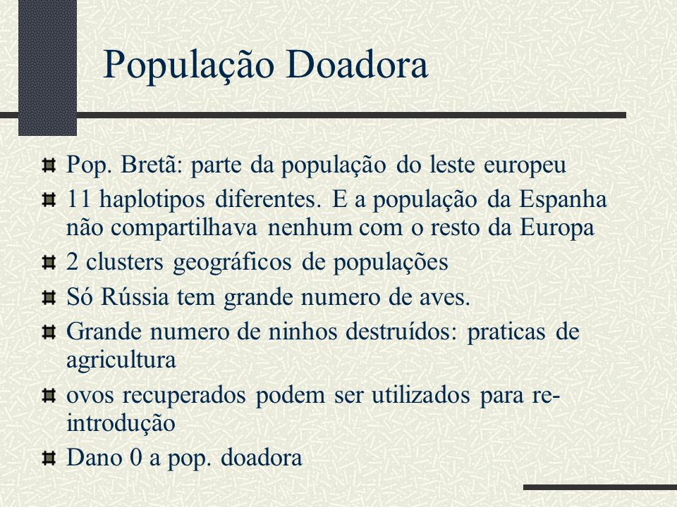 População Doadora Pop. Bretã: parte da população do leste europeu