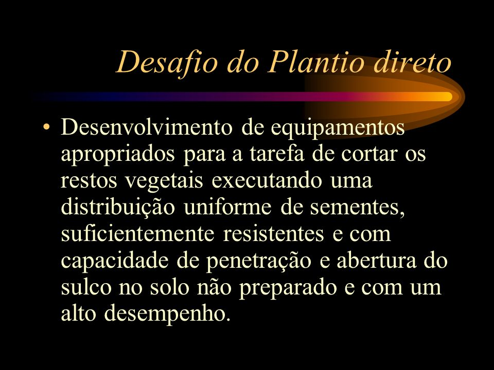 Desafio do Plantio direto