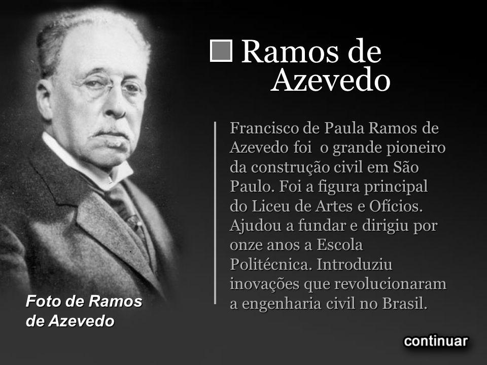 Ramos deAzevedo.