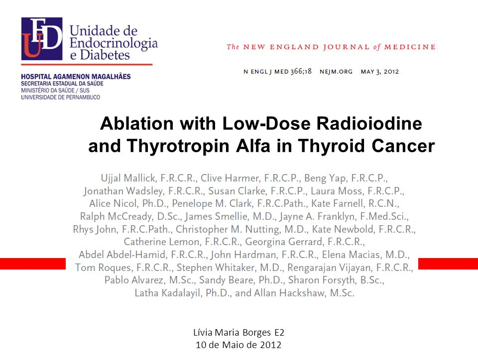Ablation with Low-Dose Radioiodine and Thyrotropin Alfa in Thyroid Cancer