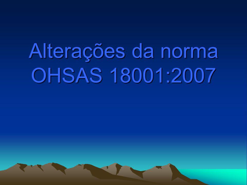 Alterações da norma OHSAS 18001:2007
