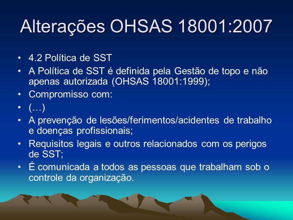 Alterações OHSAS 18001:2007 4.2 Política de SST