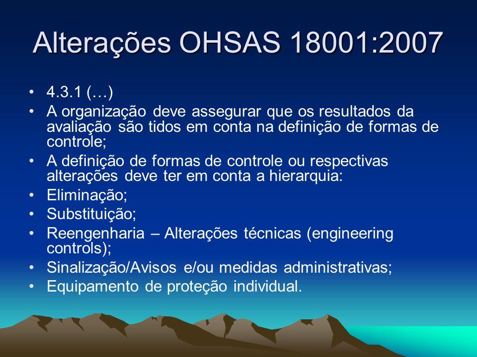Alterações OHSAS 18001:2007 4.3.1 (…)